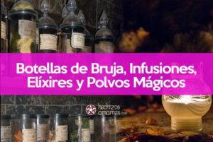 Botellas de Bruja, Infusiones, Elixires y Polvos mágicos ¿Cómo se Hacen?