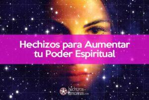 Hechizo Para Tener Poderes Psíquicos y Espirituales con Magia Blanca