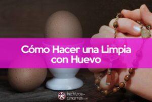 Limpia con huevo. Significado e interpretación
